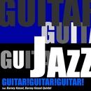 GUITAR!GUITAR!GUITAR!/バーニー・ケッセル