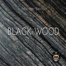 Black Wood/Nacim Ladj
