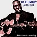 Just Rocking/Big Bill Broonzy