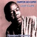 Lover's Lane/Champion Jack Dupree
