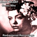 Guess Who/Billie Holiday