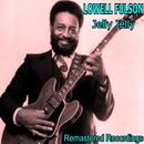 Jelly, Jelly/Lowell Fulson