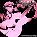 Boll Weevil/Blind Willie McTell