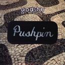 Pushpin EP/Godstar