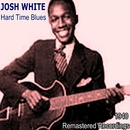 Hard Time Blues/Josh White