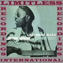 Last Night Blues/Lightnin' Hopkins