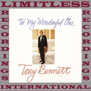 To My Wonderful One/Tony Bennett