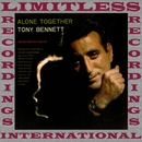 Alone Together/Tony Bennett