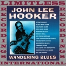 Wandering Blues/John Lee Hooker
