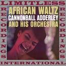 African Waltz/Cannonball Adderley