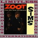 Plays Alto, Tenor And Baritone/Zoot Sims