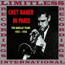 In Paris: The Complete 1955-1956 Barclay Sessions/Chet Baker