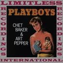 Playboys/Chet Baker & Art Pepper