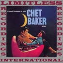 Chet Baker Sings, It Could Happen To You/Chet Baker