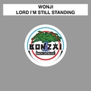 Lord I'm Still Standing/Wonji