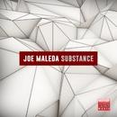 Substance/Joe Maleda