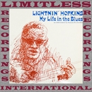 My Life in the Blues/Lightnin' Hopkins