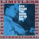 Blues Never Die!/Otis Spann