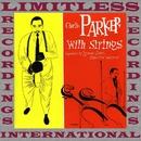 Charlie Parker With Strings/Charlie Parker