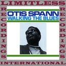 Walking The Blues/Otis Spann