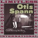 Good Morning Mr. Blues/Otis Spann