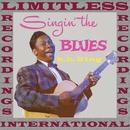Singin' The Blues/B. B. King