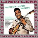 Freddy King Sings/Freddy King