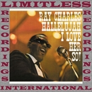 Hallelujah I Love Her So!/Ray Charles