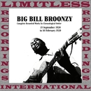 In Chronological Order, 1938-1939/Big Bill Broonzy