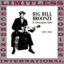 In Chronological Order, 1927-1932/Big Bill Broonzy