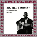In Chronological Order, 1932-1934/Big Bill Broonzy