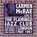 Live At The Flamingo Jazz Club, London/Carmen McRae