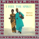 I Feel The Spirit/Prince Buster