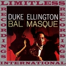 At the Bal Masque/Duke Ellington