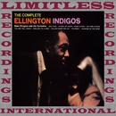 The Complete Ellington Indigos/Duke Ellington and His Orchestra