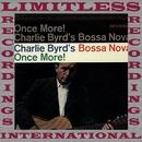 Charlie Byrd's Bossa Nova, Once More!/Charlie Byrd