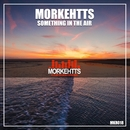 Something In The Air/Morkehtts