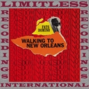 Walking To New Orleans/Fats Domino