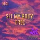Set My Body Free/Digi