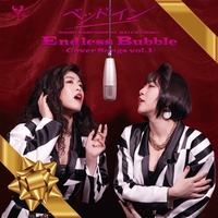 Endless Bubble~Cover Songs vol.1~