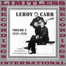 Complete Recorded Works Vol.2, 1928-1930/Leroy Carr