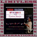 After Hours Live At The London House/Sarah Vaughan