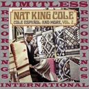 Español And More Vol. 2/Nat King Cole