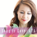 Song is Love/AYA