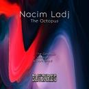 The Octopus/Nacim Ladj