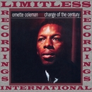 Change Of The Century/Ornette Coleman