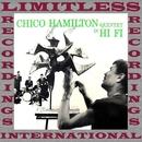 Chico Hamilton Quintet In Hi-Fi/Chico Hamilton Quintet