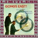 Gongs East!/Chico Hamilton Quintet