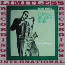 Early Roots, The Bethlehem Years/Roland Kirk