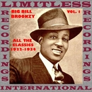 All The Classics 1932-1934, Vol. 1/Big Bill Broonzy